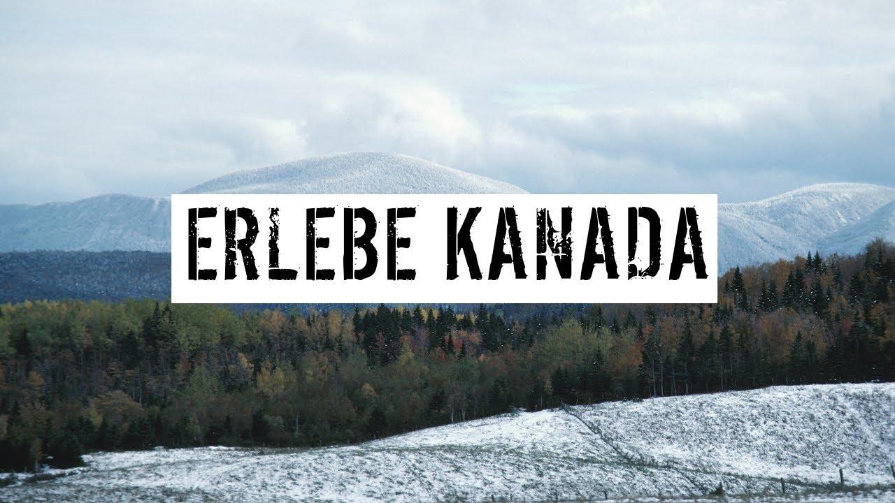 Erlebe Kanada