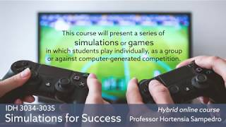 IDH 3034-3035: Simulations for Success