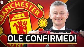 OFFICIAL! Solskjaer Appointed Manchester United Manager! Man Utd News