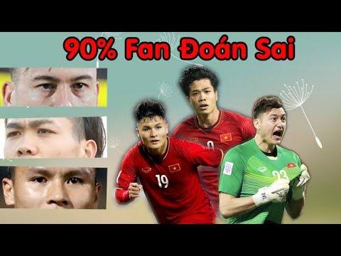 Thử thách siêu khó: Nhìn MẮT đoán tên cầu thủ bóng đá Việt Nam| 90% fan không đoán nổi