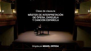 Máster de Interpretación de Ópera, Zarzuela y Canción Española - Miquel Ortega