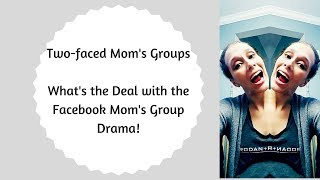 Mom Group Drama