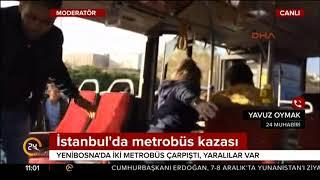 CANLI YAYIN / İstanbul'da metrobüs kazası / 24 TV / 3 Aralık 2017
