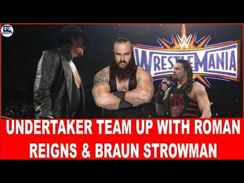 Undertaker Team-Up With Roman Reigns & Bruan Strowman at MSG Event
