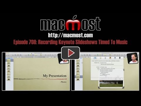 Recording Keynote Slideshows Timed To Music (MacMost Now 708)