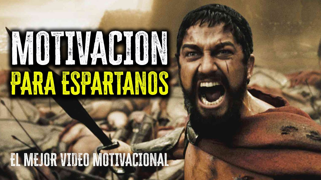 La Mejor MOTIVACION ESPARTANA (300) || Warriors Motivation [Motivación para Espartanos]