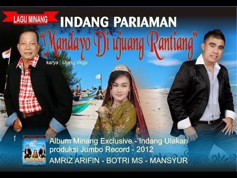 AMRIZ ARIFIN - MANDAYO DI UJUANG RANTIANG ( karya Ujang Virgo - Lagu minang - indang pariaman )