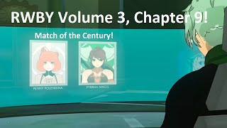 Let's Watch! | RWBY Volume 3, Chapter 9: PvP