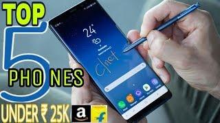 Top 5 Best Smartphones 2018 Under Rs 25000   24MP Selfie Camera   16MP Dual Camera   6GB RAM 64B ROM