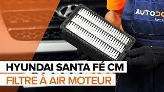 Comment remplacer des filtre à air sur une HYUNDAI SANTA FÉ CM TUTORIEL | AUTODOC