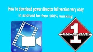 How to download  power director full version very easy 2018