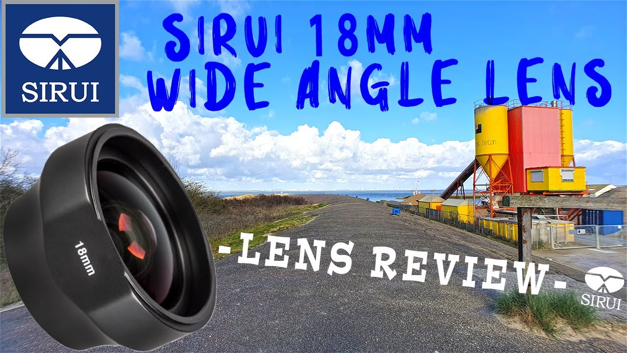 newest 5f22a d063d SIRUI 18mm Wide Angle Lens ♦Review and Sample Footage♦ [Sirui 18mm-WA]