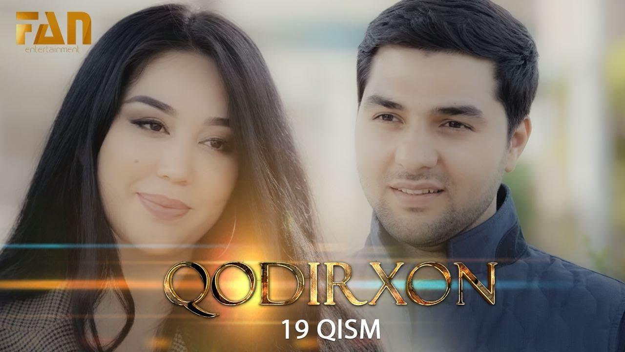 Qodirxon (milliy serial 19-qism) | Кодирхон (миллий сериал 19-кисм)