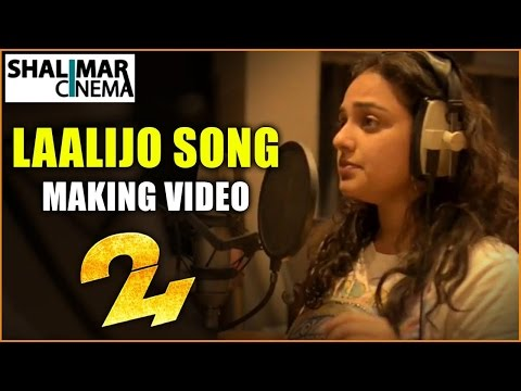 Laalijo Song Making || 24 Movie Songs ||...
