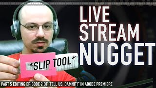 How to use the Slip Tool in Adobe Premiere | Live Stream Nugget | Wednesday July 1st 2020
