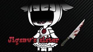 Jigsaw's sister (gacha life) GLMM