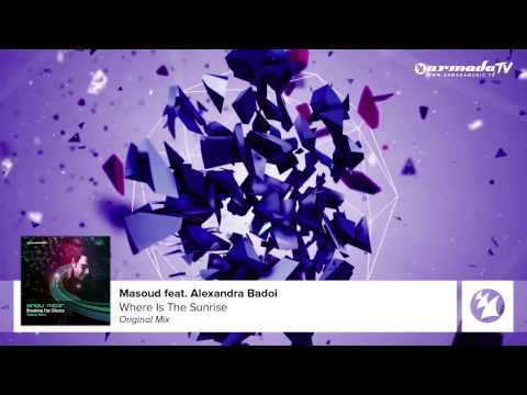 Masoud - Where Is The Sunrise [Featured On Andy Moor's 'Breaking The Silence, Vol. 3]