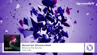 Masoud - Where Is The Sunrise [Featured on Andy Moor