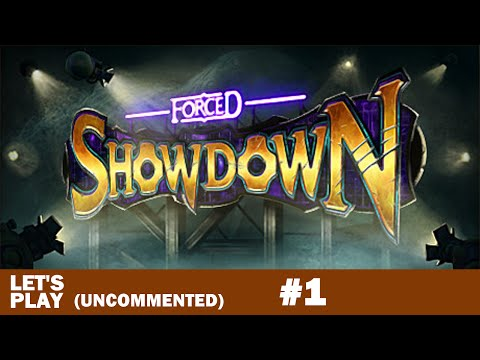 Forced Showdown Gameplay #1
