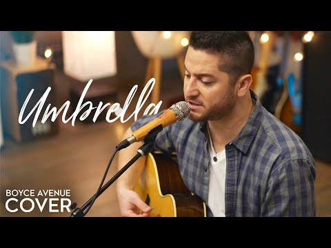 umbrella---rihanna-feat.-jay-z-(boyce-avenue-acoustic-cover)-on-spotify-&-apple