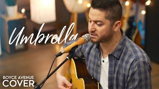 Umbrella - Rihanna feat. Jay-Z (Boyce Avenue acoustic cover) on Spotify & Apple
