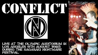 CONFLICT – Live at The Olympic Auditorium in Los Angeles 9th August 1985 –