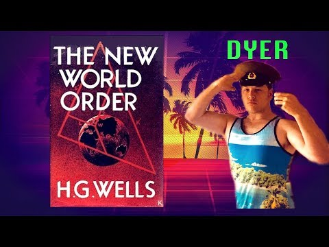 new-world-order-by-h-g-wells-globalist-book-series-jay-dyer-half