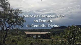 Retiro de Carnaval 2019 no Templo da Centelha Divina - Na Chapada dos Veadeiros em Alto Paraíso/GO