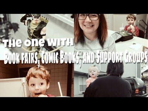 The One With Book Fairs, Comic Books and Support Groups