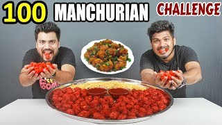 100 MANCHURIAN EATING CHALLENGE | SPICY MANCHURIAN CHALLENGE | Food Challenge in India (Ep-98)