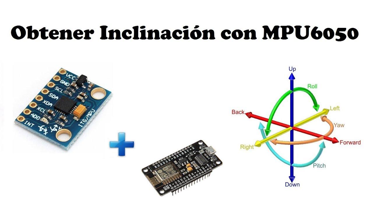 Configurar el MPU6050  – Electrónica Práctica Aplicada