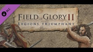 Field of Glory 2 Legions Triumphant DLC