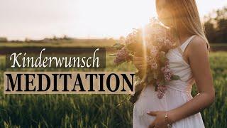 Kinderwunsch Meditation   Schnell & natürlich schwanger werden ✹ mit 528 Hz