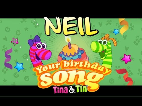 Tina&Tin Happy Birthday NEIL 🥁 👧 🧒(Personalized Songs For Kids) 👦🏼 👧🏼