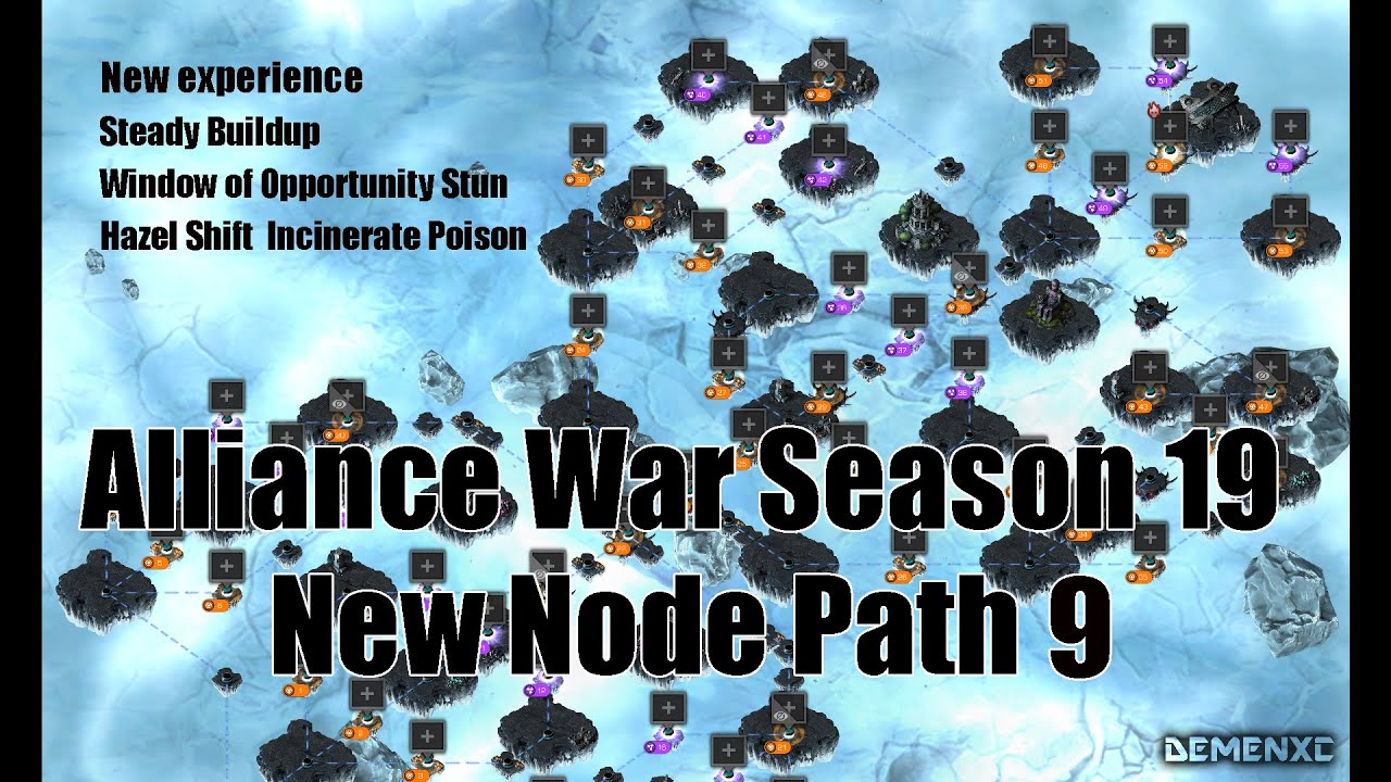 Alliance War Pre Season 19 new node path 9 experience - Hazel Shift / Window of Opportunity Stun