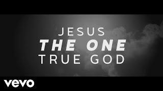 Steven Curtis Chapman One True God Official Lyric Video