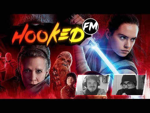 Hooked FM #152 - Star Wars: The Last Jedi, Game Awards, PSX, Monster Hunter World Beta & mehr!