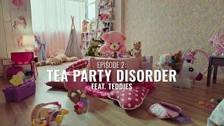 Toy Talks - Episode 2: Tea Party Disorder | Kids G...