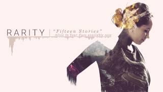 Rarity - Fifteen Stories