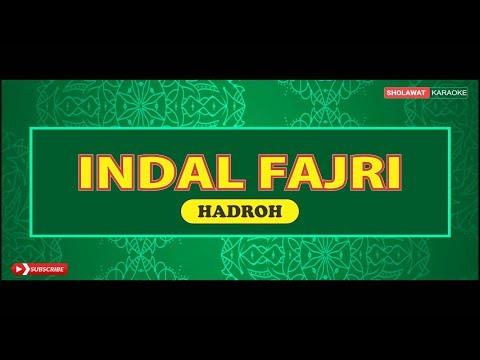 Indal Fajri  عِنْدَ الْفَجْرِ - Sholawat Karaoke
