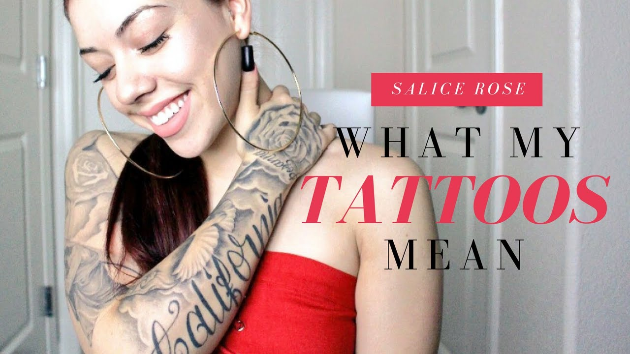 68fa0bd47768e WHAT MY TATTOOS MEAN | SALICE ROSE - YouTube