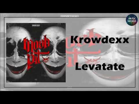 Krowdexx - Levatate
