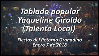 Yaqueline Giraldo (Talento Local) - Enero 7 de 2018