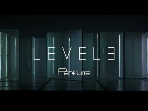 Perfume NEW ALBUM 「LEVEL3」 (Teaser)