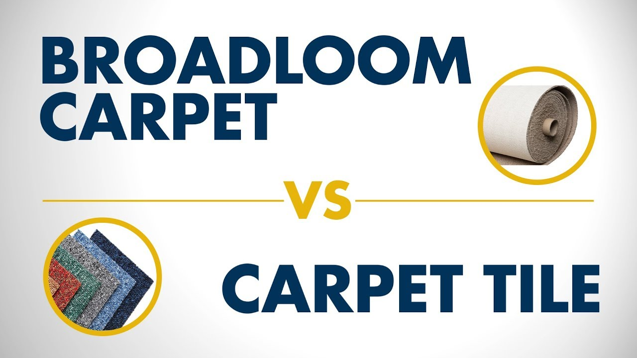 Broadloom Carpet Vs Tile Which Is Better Quick Tip