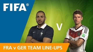 France v. Germany Team Line-ups EXCLUSIVE