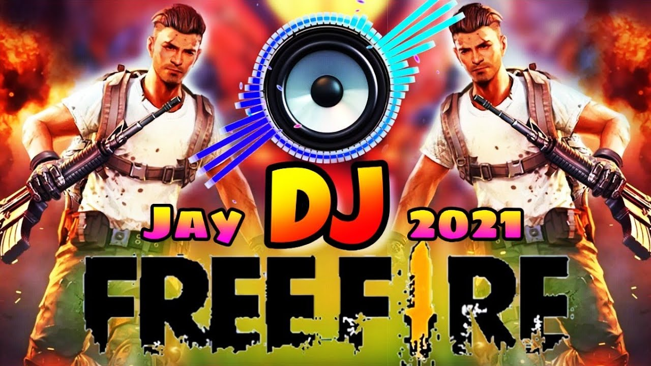 Free Fire Dj Song Jay Free Fire 2021 New Remix Hard Bass Vibration Bollywood Songs Dance Youtube