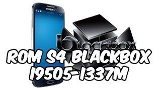 instalar rom blackbox samsung aosp galaxy s4 i337m i9505 m919