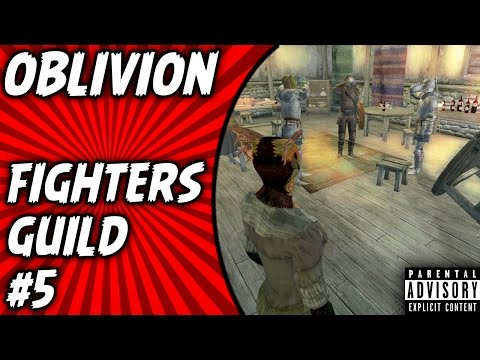 Oblivion Gameplay: Fighters Guild - Drunk and Disorderly