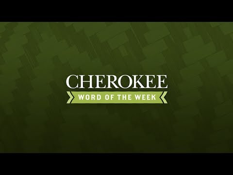 Cherokee Word Of The Week Til We Meet Again Youtube